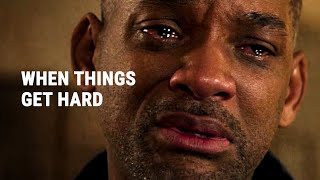 WHEN THINGS GET HARD - Powerful Motivational Video