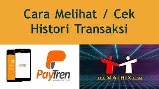 Cara Melihat / Cek Histori Transaksi #Tutorial Panduan PayTren
