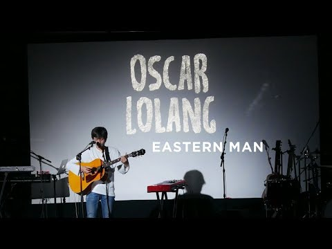 Oscar Lolang - Eastern Man (Live 29 Oct 2017)