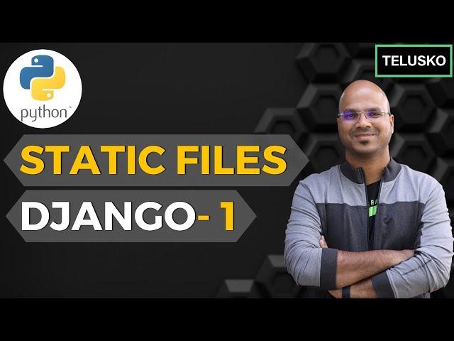#10 Django tutorials   Static Files - 1