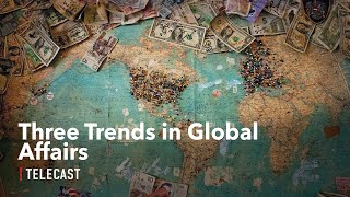 Baixar How to Watch Current Events: Three Trends in Global Affairs That Will Affect You