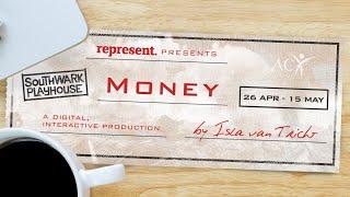 Money | 26 April - 15 May | Southwark Playhouse