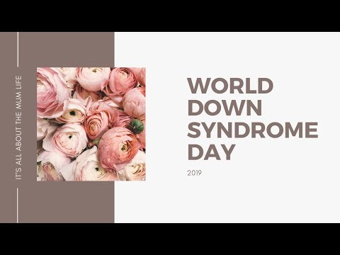 Happy world Down syndrome day 2019