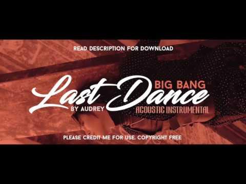 BIGBANG - LAST DANCE [ACOUSTIC GUITAR INSTRUMENTAL]