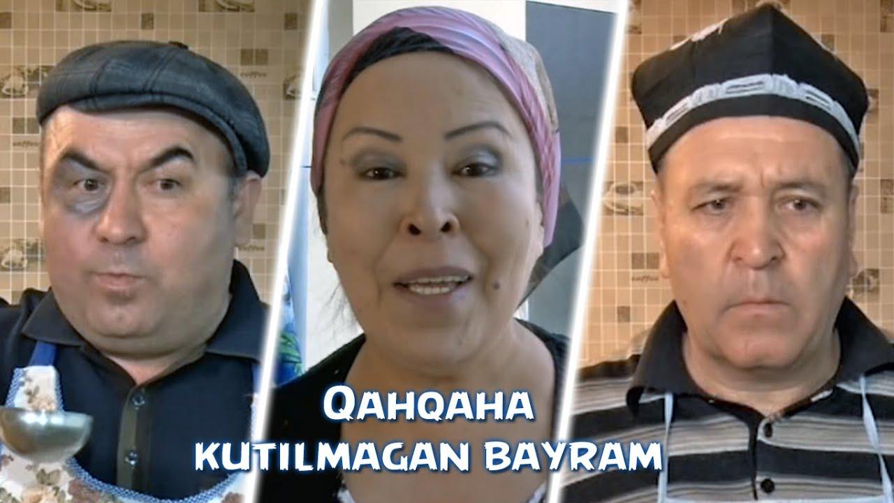 Qahqaha - Kutilmagan bayram   Кахкаха - Кутилмаган байрам (hajviy ko'rsatuv)