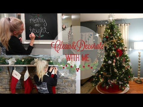 CLEAN AND DECORATE WITH ME 2017 // CLEANING AND DECORATING FOR CHRISTMAS // CHRISTMAS DECOR
