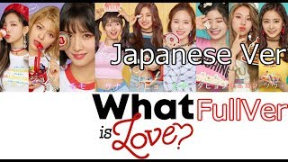 TWICE - What is Love? Japanese ver 日本語バージョン Lyrics thumbnail