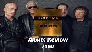 F.E.A.R by Marillion Album Review #160