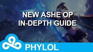 New Ashe OP : In-depth guide, tips & tricks