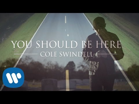 Cole Swindell - You Should Be Here:歌詞+中文翻譯 - 音樂庫