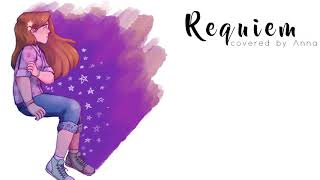Requiem (Dear Evan Hansen)【covered by Anna】