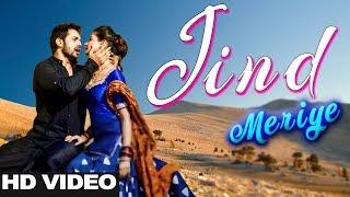 JIND MERIYE (Official Video) Latest Punjabi Song 2018 | Romantic Crush Love Story-Ravinder Mallah