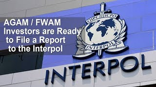 Questra/AGAM - Investors are Ready to File a Report to the Interpol