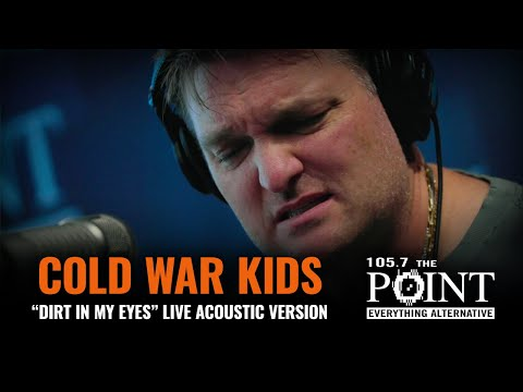 Cold War Kids - Dirt in my Eyes (LIVE) acoustic performance from THE POINT Studio