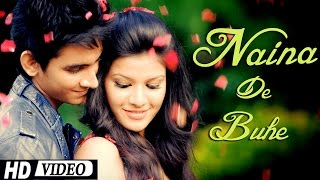 "Naina De Buhe Khule ""Meenu Sharma Chaturvedi"" Official Video 