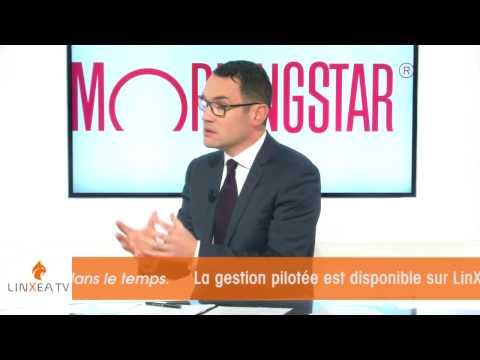LinXea TV - La gestion pilotée avec Morningstar