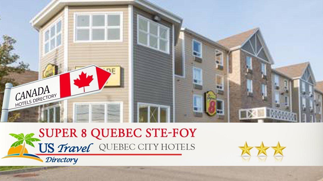 Super 8 Quebec Ste Foy City Hotels Canada