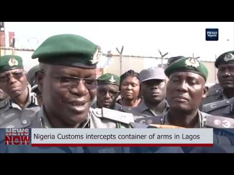 Nigeria Customs intercepts container of arms in Lagos (Nigerian News)