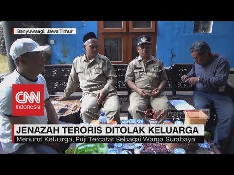 Jenazah Teroris Bom Gereja Surabaya Ditolak Keluarga
