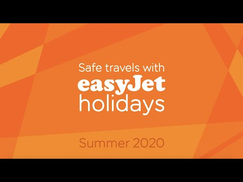 Safe travels with easyJet holidays