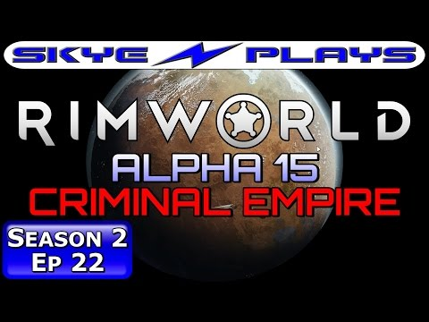 Rimworld ALPHA 15 S2E22 ►ALL ABOUT THE CRAFTING!◀ Let's Play/Gameplay