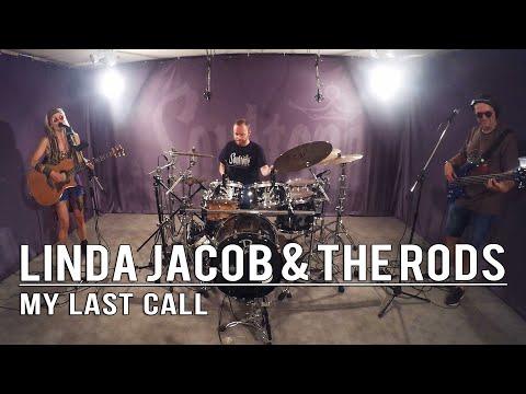 Linda Jacob & The Rods - My Last Call