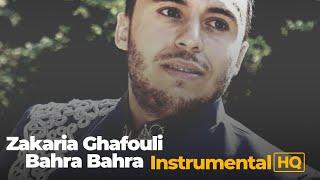 Zakaria Ghafouli - Bahra Bahra {instrumental}