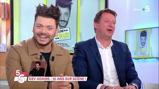 Kev Adams : 10 ans sur scène ! - C à Vous - 25/03/2019