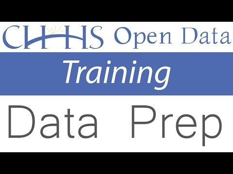 How to Prepare Data for the Portal - CHHS Open Data Training