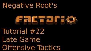 Factorio Tutorial 22 - Late Game Offensive Tactics