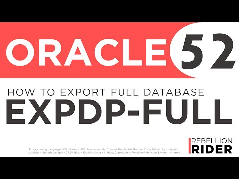 Oracle Database Tutorial 52 : Data Pump expdp - How to Export full database using expdp