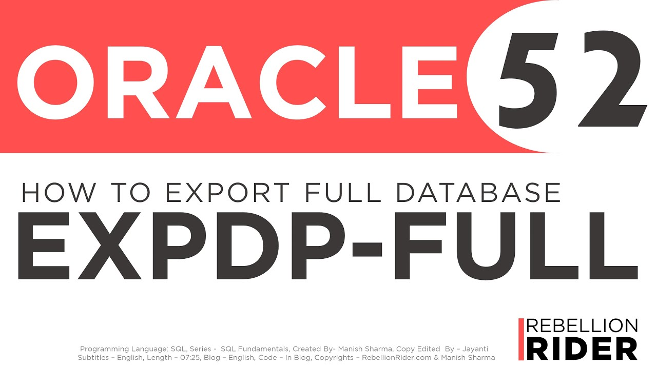 How To Export Full Database Using Expdp Utility | RebellionRider