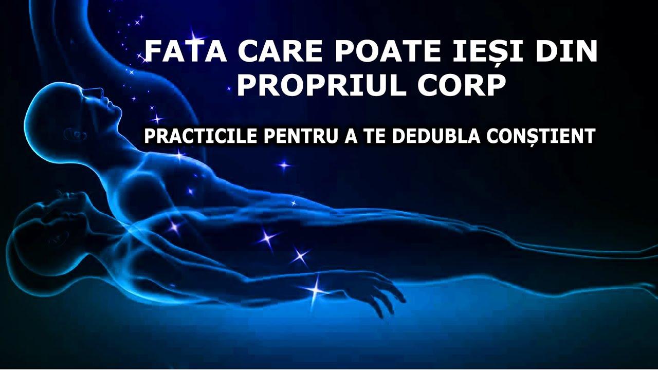 FATA CARE POATE IESI DIN PROPRIUL CORP / PRACTICILE PENTRU A TE DEDUBLA CONSTIENT