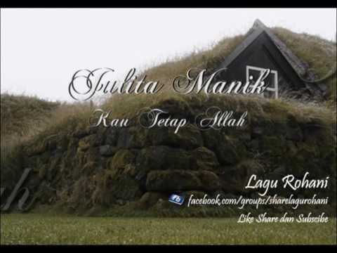 Kau Tetap Allah - Julita Manik (Instrument)