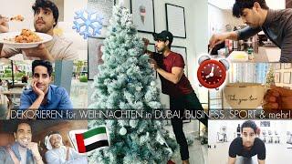 Mein NEUES LEBEN in DUBAI: DEKORIEREN für WEIHNACHTEN,  BUSINESS, ALLTAG & mehr!   Sami Slimani