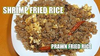 Shrimp Fried rice - How to make Chinese Shrimp Fried Rice - Prawn Fried rice - Easy Fried Rice