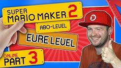 SUPER MARIO MAKER 2 ONLINE 👷 #3: Ich spiele eure Level!