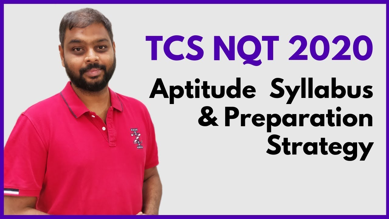 TCS NQT 2020 Aptitude Syllabus and Preparation Strategy