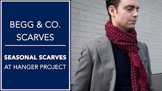 Begg & Co. Scarves At Hanger Project - 2018 Seasonal Collection | Kirby Allison