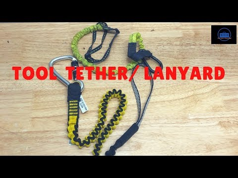 Building A Tool Bag/ Safety Equipment  (Tool Tether/Lanyard)