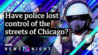 Have police lost control of the streets of Chicago? - BBC Newsnight