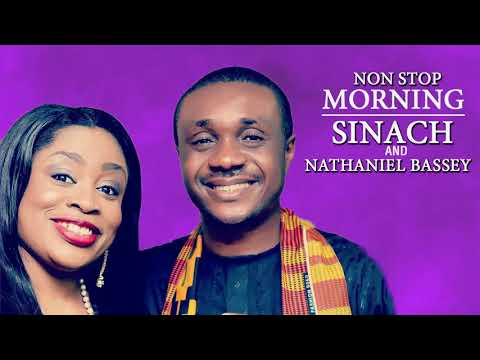Non Stop Morning Devotion Worship Songs Nathaniel Bassey and Sinach