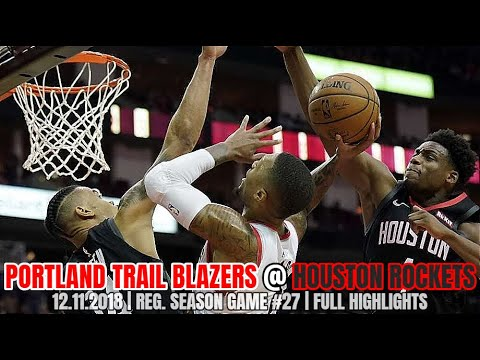 Portland Trail Blazers Vs Houston Rockets - Full Game Highlights - December 11, 2018
