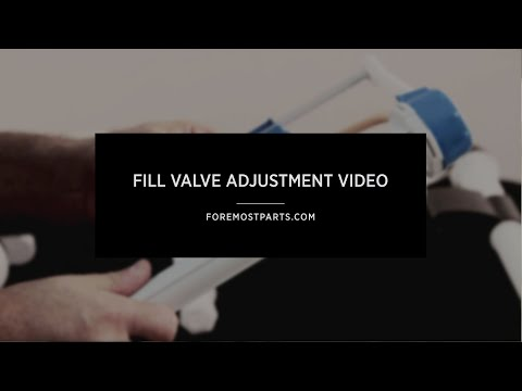 Fill Valve Adjustment Video