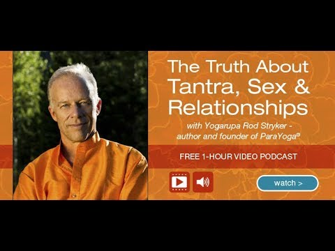 The Truth about Tantra, Sex and Relationships with Rod Stryker | John Douillard's LifeSpa