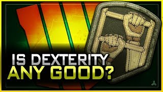 Is Dexterity Worth Using? | Black Ops 4 Perk Breakdown