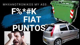F%*#K FIAT PUNTOS  :-(