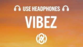 Download ZAYN - Vibez (Lyrics) | 8D Audio 🎧