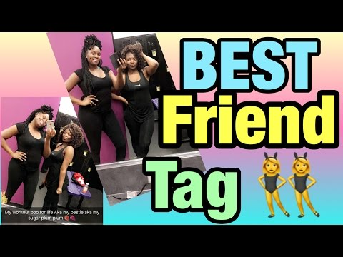 BEST FRIEND TAG (NIGERIAN & CAMEROONIAN VERSION)   Forever Chi-Chi