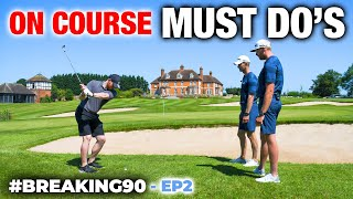 3 MUST DO'S To Break 90 On The Golf Course | #Breaking90 ep2 | ME AND MY GOLF